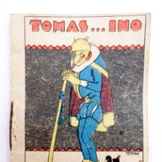 Libros antiguos: JUGUETES INSTRUCTIVOS. CUENTOS DE CALLEJA SERIE III. Nº 52. TOMÁS…INO. SATURNINO CALLEJA, 1933. Lote 210280413