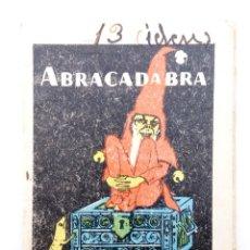 Libros antiguos: JUGUETES INSTRUCTIVOS. CUENTOS DE CALLEJA SERIE I. Nº 9. ABRACADABRA. SATURNINO CALLEJA, 1933. Lote 210280425