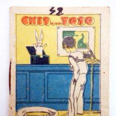 Libros antiguos: JUGUETES INSTRUCTIVOS. CUENTOS DE CALLEJA SERIE III. Nº 42. CHIS…TOSO. SATURNINO CALLEJA, 1933. Lote 210280435