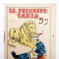 Libros antiguos: JUGUETES INSTRUCTIVOS. CUENTOS DE CALLEJA SERIE III. Nº 41. EL PRÍNCIPE SAKIA 1933. Lote 210280448