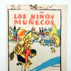 Libros antiguos: JUGUETES INSTRUCTIVOS. CUENTOS DE CALLEJA SERIE I. Nº 6. LOS NIÑOS MUÑECOS CIRCA 1930. Lote 210280456