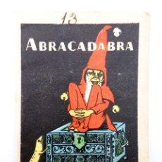 Libros antiguos: JUGUETES INSTRUCTIVOS. CUENTOS DE CALLEJA SERIE I. Nº 9. ABRACADABRA. SATURNINO CALLEJA, CIRCA 1930. Lote 210280470