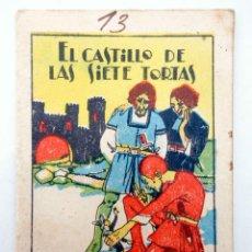 Libros antiguos: JUGUETES INSTRUCTIVOS. CUENTOS DE CALLEJA SERIE I. Nº 7. EL CASTILLO DE LAS SIETE TORTAS 1933. Lote 210280473