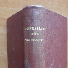 Libros antiguos: 1930 ? RONDALLES D´EN SIGRONET - 30 EJEMPLARES. Lote 210452838