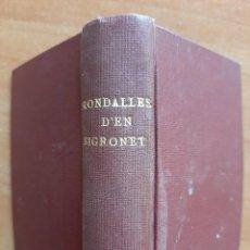 Libros antiguos: 1930 ? RONDALLES D´EN SIGRONET - 29 EJEMPLARES. Lote 210455917