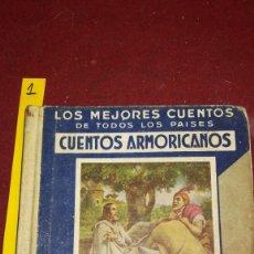 Libros antiguos: CUENTOS ARMORICANOS, DE ARALUCE. CON LÁMINAS EN COLOR. 1935. Lote 212975363