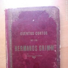 Libros antiguos: CUENTOS CORTOS DE LOS HERMANOS GRIMM BARCELONA. Lote 213099666