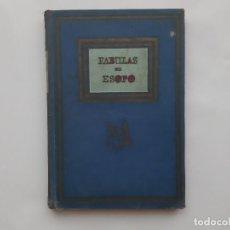 Livres anciens: LIBRO FABULAS DE ESOPO EDITORIAL MOLINO PRIMERA EDICION 1940. Lote 213508832