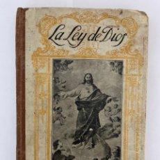 Libros antiguos: LE LEY DE DIOS, ALFONSO BENITO Y ALFARO. EDITORIAL LA ESTRELLA DEL MAR 1923. Lote 213644345