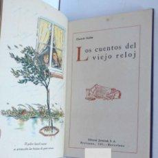 Libros antiguos: LOS CUENTOS DEL VIEJO RELOJ – ELISABETH MULDER – 1ª EDICIÓN ED. JUVENTUD. Lote 213678448