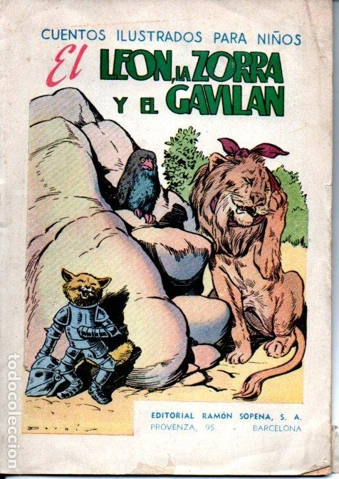 EL LEÓN LA ZORRA Y EL GAVILÁN (CUENTOS ILUSTRADOS PARA NIÑOS SOPENA, C. 1930) (Libros Antiguos, Raros y Curiosos - Literatura Infantil y Juvenil - Cuentos)
