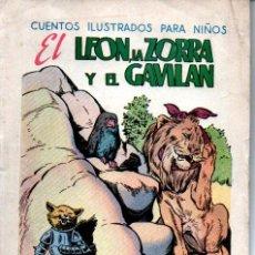 Libros antiguos: EL LEÓN LA ZORRA Y EL GAVILÁN (CUENTOS ILUSTRADOS PARA NIÑOS SOPENA, C. 1930). Lote 214270998