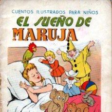 Libros antiguos: EL SUEÑO DE MARUJA (CUENTOS ILUSTRADOS PARA NIÑOS SOPENA, C. 1930). Lote 214271135