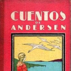 Libros antiguos: CUENTOS DE ANDERSEN (DALMAU CARLES, 1936) TRADUCCIÓN DE CARLOS RAHOLA. Lote 214272055