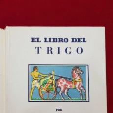 Libros antiguos: EL LIBRO DEL TRIGO (MAUD Y MISKA PETERSHAM) EDITORIAL JUVENTUD 1941. Lote 214802571
