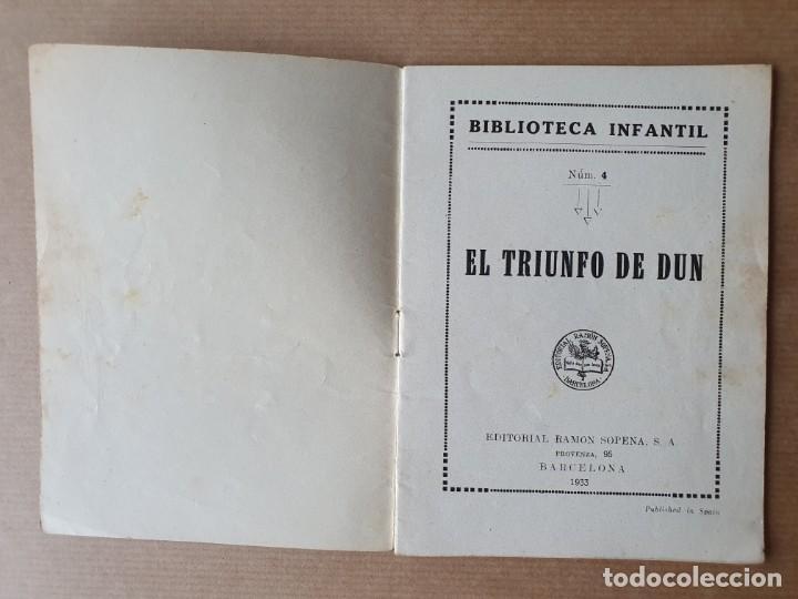 Libros antiguos: Cuento Infantil. El Triunfo de Dun. Ramón Sopena. Barcelona. 1933 - Foto 2 - 215261785
