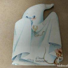 Libros antiguos: CUENTO ORIGINAL TROQUELADO INFANTIL EL BUEN FANTASMITO FERRÁNDIZ AÑOS 60. Lote 215837975