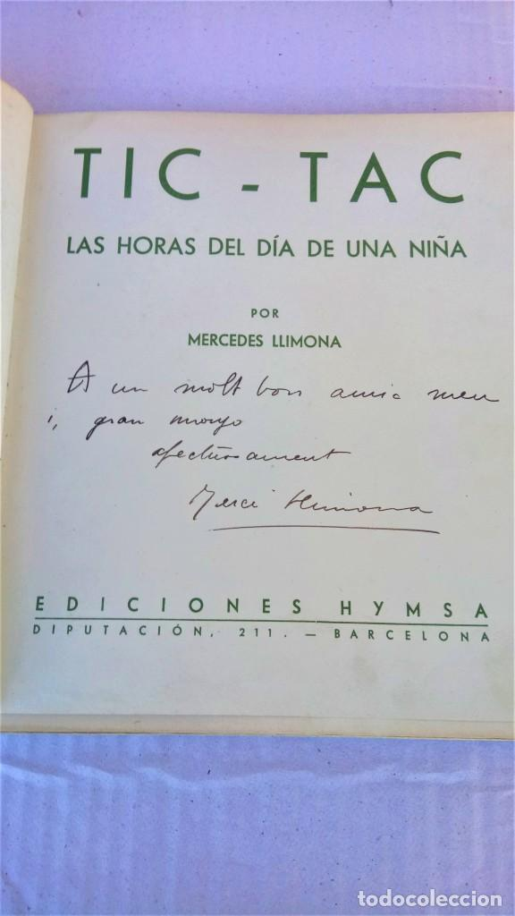 Libros antiguos: CUENTO RELOJ, TIC TAC, AÑO 1942, DE MERCE LLIMONA,DEDICADO Y FIRMADO,EPOCA LOLA ANGLADA, CATALUÑA - Foto 3 - 215936426