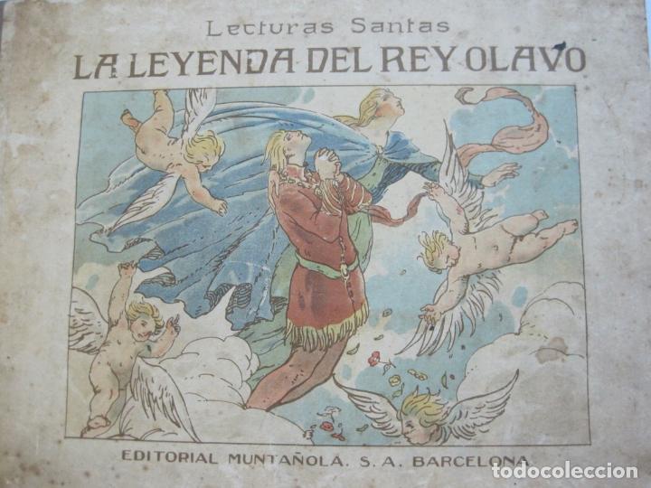 Libros antiguos: LA LEYENDA DEL REY OLAVO-LECTURAS SANTAS-EDITORIAL MUNTAÑOLA-JOSE CARNER-VER FOTOS-(V-22.150) - Foto 2 - 216605412