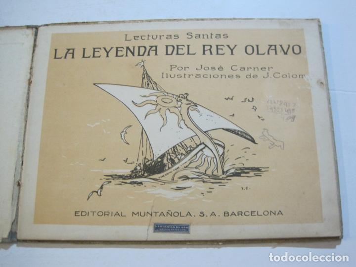 Libros antiguos: LA LEYENDA DEL REY OLAVO-LECTURAS SANTAS-EDITORIAL MUNTAÑOLA-JOSE CARNER-VER FOTOS-(V-22.150) - Foto 8 - 216605412