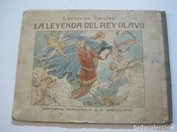 Libros antiguos: LA LEYENDA DEL REY OLAVO-LECTURAS SANTAS-EDITORIAL MUNTAÑOLA-JOSE CARNER-VER FOTOS-(V-22.150) - Foto 23 - 216605412