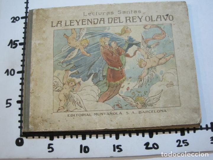 Libros antiguos: LA LEYENDA DEL REY OLAVO-LECTURAS SANTAS-EDITORIAL MUNTAÑOLA-JOSE CARNER-VER FOTOS-(V-22.150) - Foto 24 - 216605412