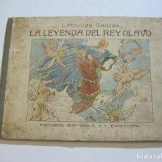 Libros antiguos: LA LEYENDA DEL REY OLAVO-LECTURAS SANTAS-EDITORIAL MUNTAÑOLA-JOSE CARNER-VER FOTOS-(V-22.150). Lote 216605412