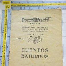 Libros antiguos: DOCUMENTO. CUENTOS BATURROS. AÑO XXX. EDITORIAL ALAS NÚMERO 37. 16 ÀG. 2558. Lote 217647880