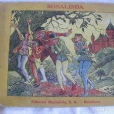 Libros antiguos: ROSALINDA. COL. AMIC. CUENTOS POPULARES ILUSTRADOS. TEXTO J. GAY. IL. R. OPISSO. ED. MUNTAÑOLA 1919. Lote 217839446