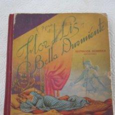 Libros antiguos: FLOR DE LIS LA BELLA DURMIENTE. ILUSTRACION DIORAMNICA (PATENTADA). EDITORIAL ROMA P. MANEN. BARCELO. Lote 217891065
