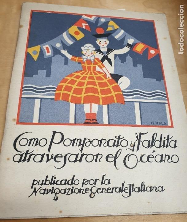 CÓMO POMPONCITO Y FALDITA ATRAVESARON EL OCÉANO NAVIGAZIONE GENERALE ITALIANA AÑOS 30 (Libros Antiguos, Raros y Curiosos - Literatura Infantil y Juvenil - Cuentos)