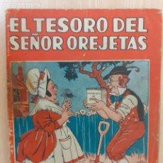 Libros antiguos: COLECCIÓN MARUJTA Nº 131. EL TESORO DEL SEÑOR OREJAS. MOLINO 1936. Lote 218320028
