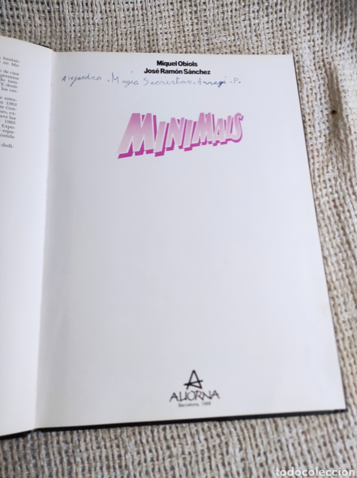 Libros antiguos: MINIMALS /POR: MIQUEL OBIOLS , JOSE RAMON SANCHEZ - EDITA - ALIORNA 1988 - Foto 2 - 218714230