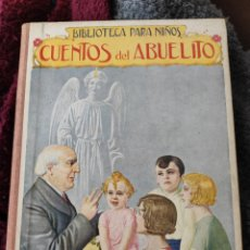 Libros antiguos: BIBLIOTECA PARA NIÑOS CUENTOS DEL ABUELITO. Lote 218951465