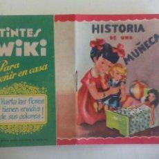 Libros antiguos: HISTORIA DE UNA MUÑECA. CUENTO TIPO CALLEJA. GRAFICA MANEN. BARCELONA PUBLICIDAD TINTES WIKI. Lote 269698253