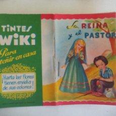 Libri antichi: LA REINA Y EL PASTOR. CUENTO TIPO CALLEJA. GRAFICA MANEN. BARCELONA PUBLICIDAD TINTES WIKI. Lote 218977683