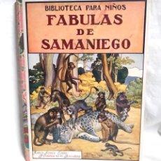 Libros antiguos: FABULAS DE SAMANIEGO RAMÓN SOPENA BIBLIOTECA PARA NIÑOS 1ª EDICIÓN AÑO 1934. Lote 219809881
