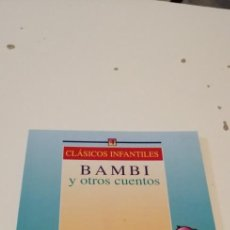 Libros antiguos: G-43 LIBRO CLASICOS INFANTILES BAMBI Y OTROS CUENTOS. Lote 220511313