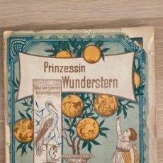 Libros antiguos: WALTER CRANE BILDERBÜCHER - PRINZESSIN WUNDERSTERN - TWIETMEYER , LEIPZIG - 19TH.. Lote 221245888