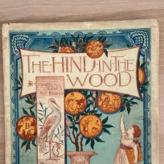 Libros antiguos: WALTER CRANE ´S TOY BOOKS -THE HIND IN THE WOOD - GEORGE RUTLEDGE AND SONS - 19TH.. Lote 221246402