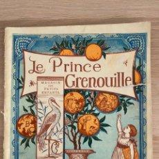 Libros antiguos: WALTER CRANE - LE PRINCE GRENOUILLE - MAGASIN DES PETITS ENFANTS - PARIS - HACHETTE ET CIE - 19TH.. Lote 221247340