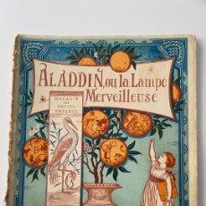 Libros antiguos: WALTER CRANE -ALADDIN OU LA LAMPE - MAGASIN DES PETITS ENFANTS - PARIS - HACHETTE ET CIE - 19TH.. Lote 221248377