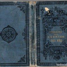 Libros antiguos: PEDRO GROIZARD : CUENTOS PARA NIÑOS (MORENO Y ROJAS, 1881). Lote 221325773