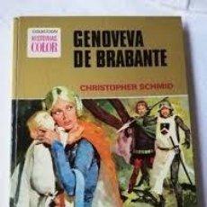Libros antiguos: GENOVEVA DE BRABANTE. CHRISTOPHER SCHMID +. Lote 221577271