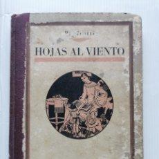 Libros antiguos: PROGRESO TOSTTI - HOJAS AL VIENTO. LECTURAS AMENAS - TALLERES GRÁFICOS ALFA (BARCELONA, 1932). Lote 221903220
