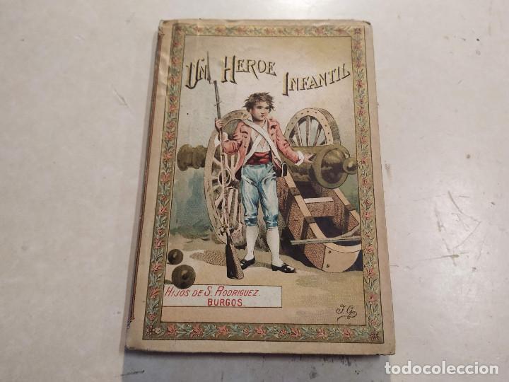 UN HÉROE INFANTIL - MUSEO DE LA INFANCIA - CUENTOS MORALES POR VARIOS AUTORES - BUEN ESTADO (Libros Antiguos, Raros y Curiosos - Literatura Infantil y Juvenil - Cuentos)