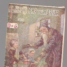Libros antiguos: EL HECHICERO Y LA BRUJA , MINI CUENTO GASSO, SERIE D Nº 6 ,CHOCOLATES VDA FRANCISCO GIMENO VALENCIA. Lote 222052521