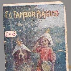 Libros antiguos: EL TAMBOR MAGICO , MINI CUENTO GASSO, SERIE C Nº 6 CHOCOLATES VDA FRANCISCO GIMENO VALENCIA. Lote 222052937