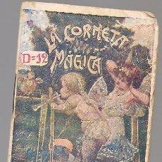 Libros antiguos: LA CORNETA MAGICA,MINI CUENTO GASSO, SERIE B Nº 13,PUBLICIDAD CHOCOLATES VDA FRANCISCO GIMENO VALENC. Lote 222053360