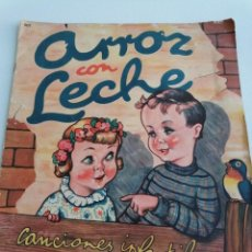 Libros antiguos: CANCIONES INFANTILES EN CUENTO *ARROZ CON LECHE* POR RODOLFO DAN. IMPRESO EN ARGENTINA 1945. Lote 222057338
